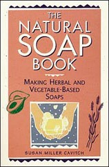 Natural Soap Book (The)